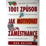 1001 způsob, jak motivovat zaměstnance