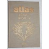 Atlas léčivých rostlin, Jirásek, Václav; Starý, František