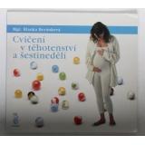 Cvičení v těhotenství a šestinedělí