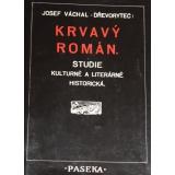 Krvavý román, Josef Váchal