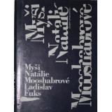 Myši Natálie Mooshabrové, Ladislav Fuks