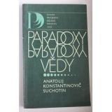 Paradoxy vědy, Anatolij Konstantinovič Suchotin