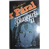 Playgirls II, Vladimír Páral