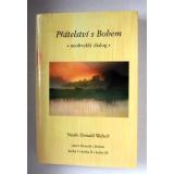 Přátelství s Bohem, Neale Donald Walsch