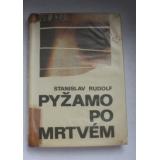 Pyžamo po mrtvém, Stanislav Rudolf