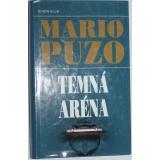 Temná aréna, Mario Puzo