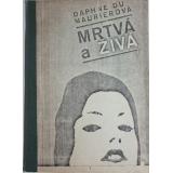 Mrtvá a živá, Daphne du Maurierová